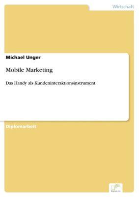 Mobile Marketing, Michael Unger