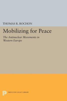 Mobilizing for Peace, Thomas R. Rochon