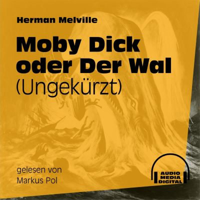 Moby Dick oder Der Wal(Hörbuch-Download) - Herman Melville |