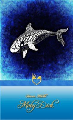Moby Dick oder Der weiße Wal, Herman Melville, Übersetzt Von Wilhelm Strüver