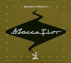 Mocca Flor, Quadro Nuevo