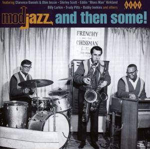 Mod Jazz And Then Some!, Diverse Interpreten