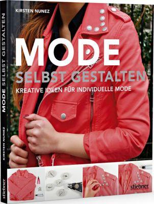 Mode selbst gestalten - Kirsten Nunez pdf epub