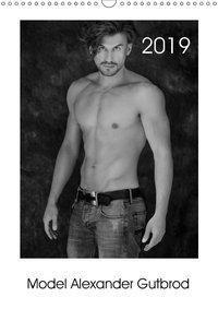 Model Alexander Gutbrod (Wandkalender 2019 DIN A3 hoch), Alexander Gutbrod - Model