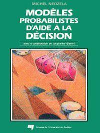 Modèles probabilistes d'aide à la décision, Michel Nedzela