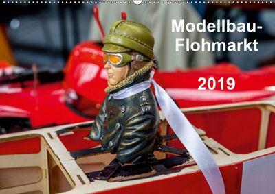 Modellbau -Flohmarkt 2019 (Wandkalender 2019 DIN A2 quer), Gabriele Kislat