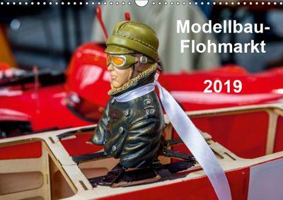 Modellbau -Flohmarkt 2019 (Wandkalender 2019 DIN A3 quer), Gabriele Kislat