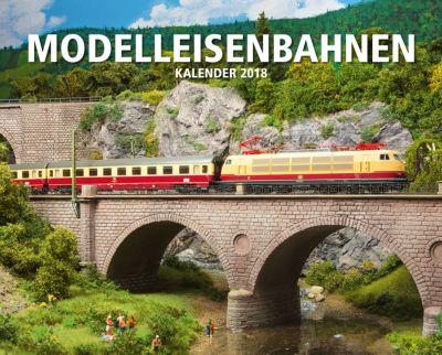 Modelleisenbahnen Kalender 2018 + 2 Blechschilder