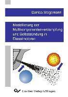 Modellierung der Multikomponentenverdampfung und Selbstzündung in Dieselmotoren, Danica Stegemann