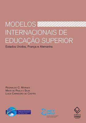 Modelos internacionais de educação superior, Reginaldo C. Moraes