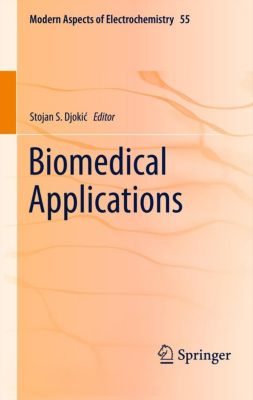 Modern Aspects of Electrochemistry: Biomedical Applications