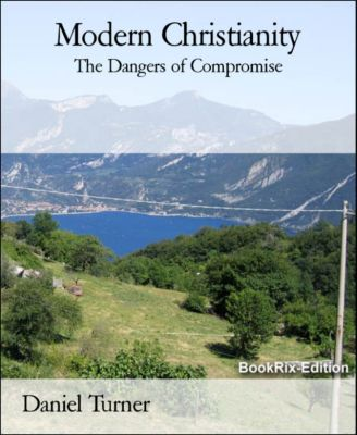 Modern Christianity, Daniel Turner