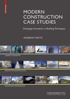 Modern Construction Case Studies, Andrew Watts