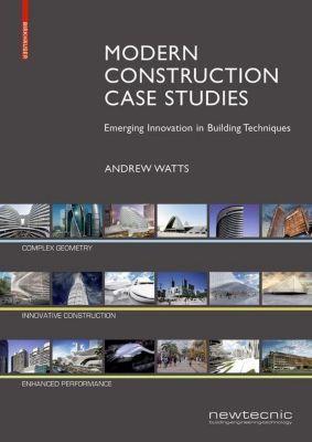 Modern Construction Case Studies, Andrew Watts
