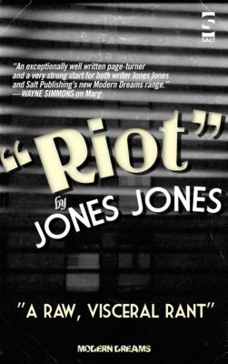 Modern Dreams: Riot, Jones Jones
