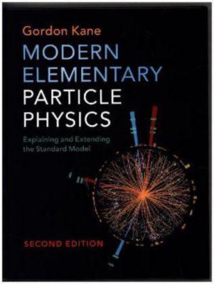 Modern Elementary Particle Physics, Gordon Kane