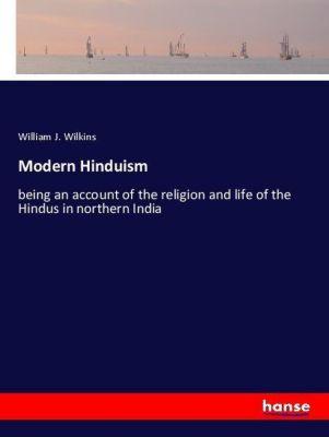 Modern Hinduism, William J. Wilkins