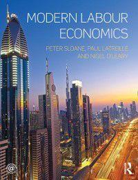 Modern Labour Economics, Nigel O'Leary, Paul Latreille, Peter Sloane