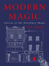 Modern Magic, R. S. Hol