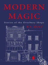 Modern Magic, R. S. Hol