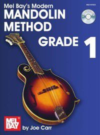 Modern Mandolin Method Grade 1, Joe Carr
