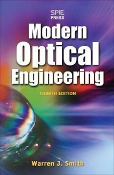 Modern Optical Engineering, Warren J. Smith