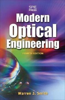 Modern Optical Engineering, Warren J. Smith