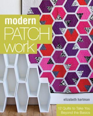 Modern Patchwork, Elizabeth Hartman