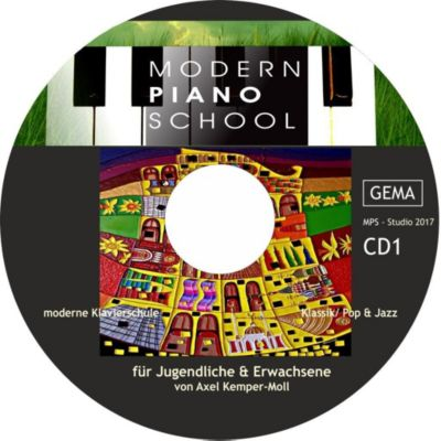 Modern Piano School CD I zum Buch, Axel Kemper-Moll