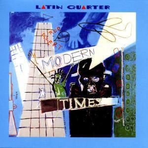 Modern Times - Plus Bonustrack, Latin Quarter