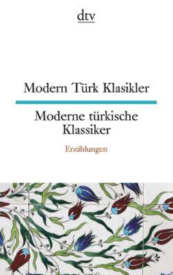 Modern Türk Klasikler/ Moderne türkische Klassiker