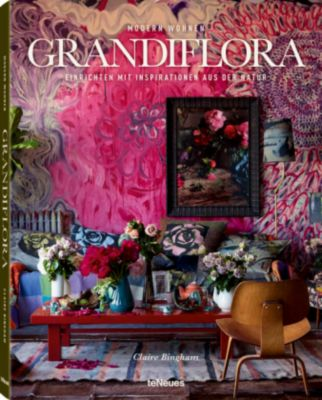 Modern Wohnen Grandiflora, Claire Bingham