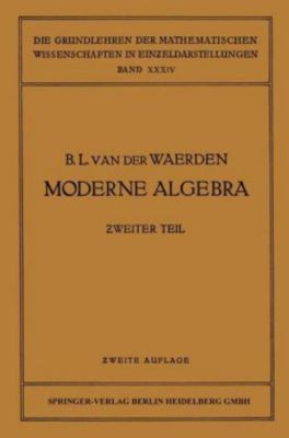 Moderne Algebra, Bartel L. van der Waerden, Emil Artin, Emmy Noether