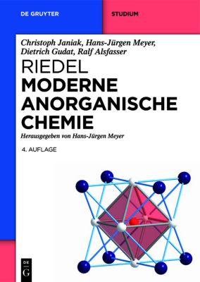 Moderne Anorganische Chemie, Christoph Janiak, Hans-Jürgen Meyer, Dietrich Gudat, Ralf Alsfasser