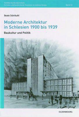 Moderne architektur in schlesien 1900 bis 1939 buch portofrei for Innenarchitektur 1900