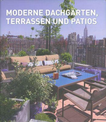 Moderne Dachgärten, Terrassen und Patios