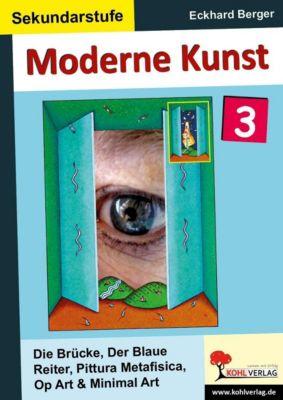 Moderne Kunst in der Sekundarstufe 3, Eckhard Berger