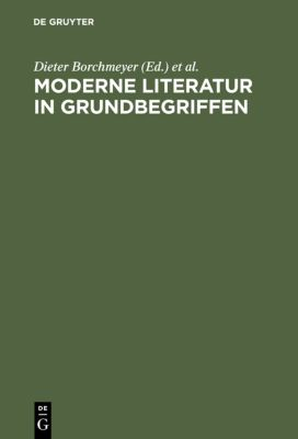 Moderne Literatur in Grundbegriffen, Dieter Borchmeyer