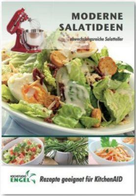 Moderne Salatideen - Rezepte geeignet für KitchenAid - Marion Möhrlein-Yilmaz |