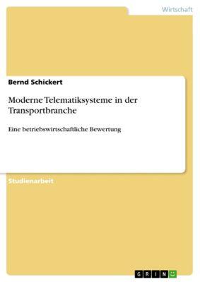 Moderne Telematiksysteme in der Transportbranche, Bernd Schickert