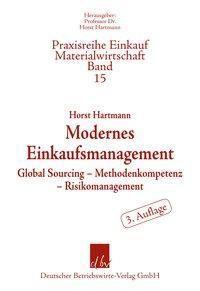 Modernes Einkaufsmanagement, Horst Hartmann