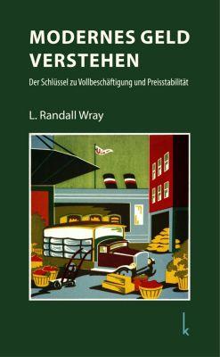 Modernes Geld verstehen, L. Randall Wray