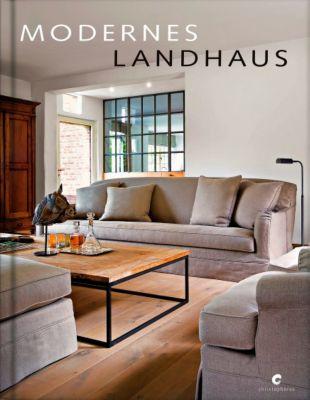 modernes landhaus buch jetzt bei online bestellen. Black Bedroom Furniture Sets. Home Design Ideas