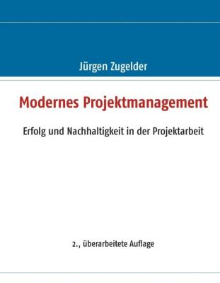 Modernes Projektmanagement, Jürgen Zugelder