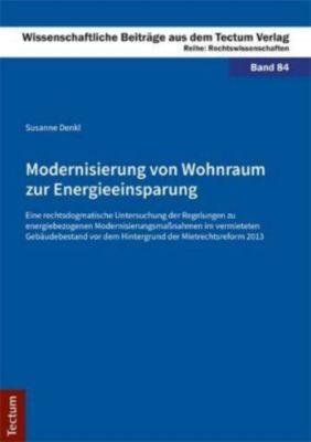 Modernisierung von Wohnraum zur Energieeinsparung, Susanne Denkl