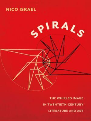 Modernist Latitudes: Spirals, Nico Israel