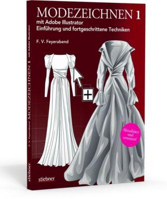 Modezeichnen mit Adobe Illustrator, F. V. Feyerabend