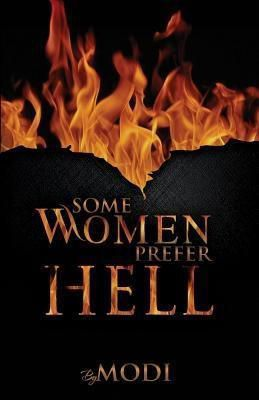 Modi: Some Women Prefer Hell, Modi G