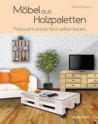 paletten dekorativ und praktisch buch bei bestellen. Black Bedroom Furniture Sets. Home Design Ideas