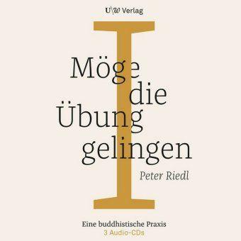 Möge die Übung gelingen, 3 Audio-CDs, Peter Riedl